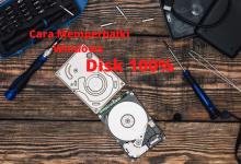 Cara Memperbaiki Windows Disk 100%